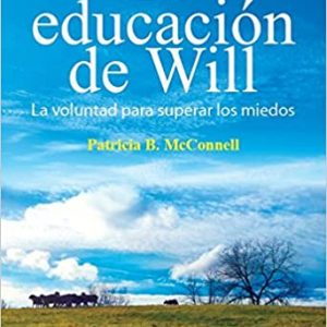 La educación de Will. La voluntad para superar los miedos